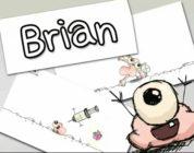 Brian – Pet Evolution: quanto è difficile curare una cavia per esperimenti in vivo?