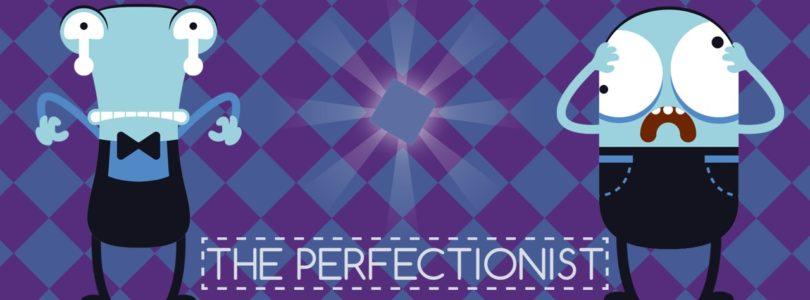The Perfectionist – alla ricerca della perfezione