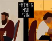 Father and Son – Un gioco per analizzare la complessità del rapporto padre-figlio