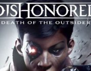 Dishonored: Death of the Outsider riceve un nuovo trailer