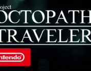 [NINTENDO DIRECT] Annunciato Project Octopath Traveler per Switch