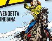 Tex. Vendetta Indiana – In vendita col Monopoly dedicato