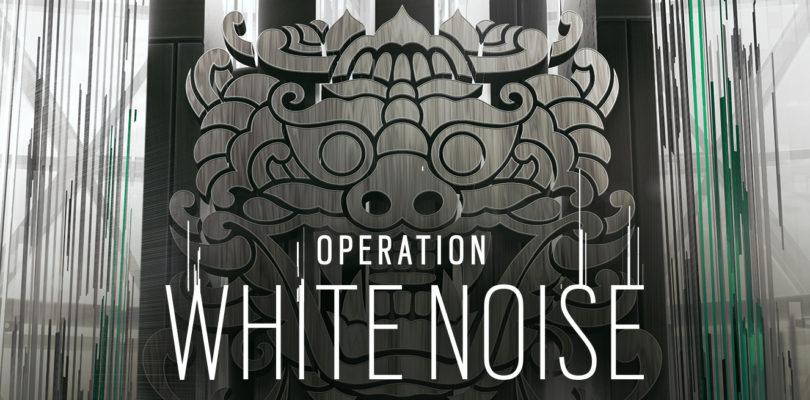 """""""OPERAZIONE WHITE NOISE"""" IN ARRIVO PER LA STAGIONE FINALE DI RAINBOW'S SIX SIEGE"""