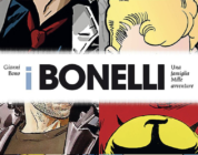 I Bonelli. Una famiglia, mille avventure
