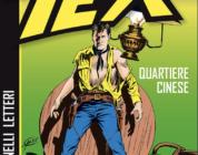 Sergio Bonelli Editore – Tex. Quartiere Cinese