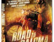 Road to Paloma – In fuga. Con niente da perdere