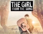 The Girl From The Song – Cosa sei disposto a fare per amore?
