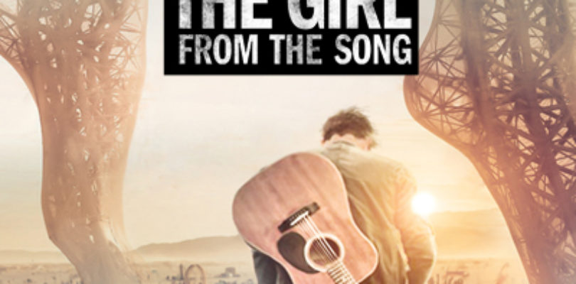 The Girl From The Song – Cosa sei disposto a fare per amore?