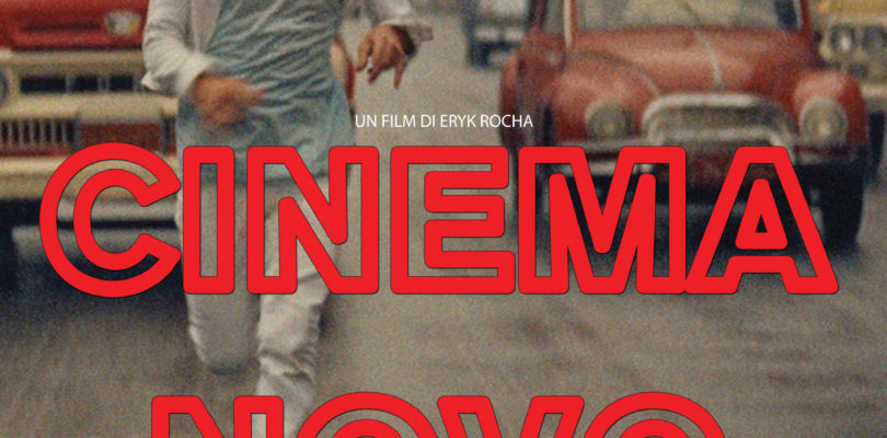 Cinema Novo – Un film documentario di Eryk Rocha