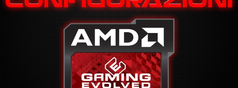 CONFIGURAZIONI PC APRILE 2018 (SERIE AMD) – FASCIA BASSA, MEDIA E ALTA
