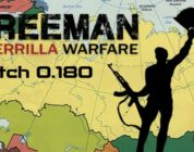 [NEWS] Freeman: Guerrilla Warfare – Grande aggiornamento per la versione 0.180