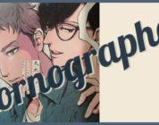 [NEWS] Pornographer – Il manga Yaoi diventa un live action