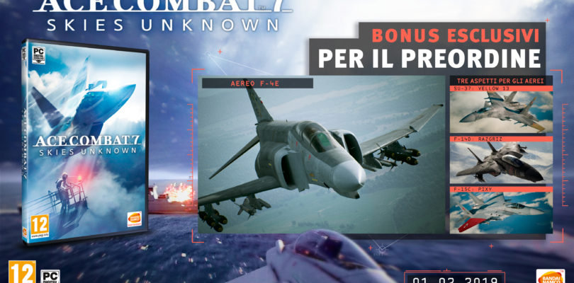 [TOKYO GAME SHOW] ANNUNCIATI BONUS PRE-ORDER E DELUXE EDITION DI ACE COMBAT 7: SKIES UNKNOWN!