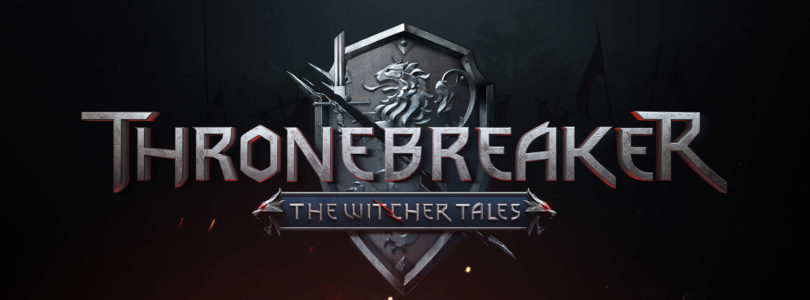 [NEWS] Thronebreaker: The Witcher Tales – Data di lancio annunciata