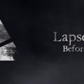 [Recensione] Lapse 2 – Before Zero