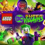 [RECENSIONE] LEGO DC SUPER – VILLAINS