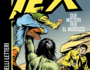 [News] Tex – Due misteri per El Morisco: disponibile in fumetteria