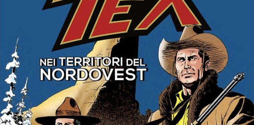 Tex. Nei territori del Nordovest – Dal 25 luglio in libreria
