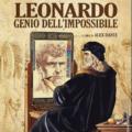 Martin Mystère presenta Leonardo. Genio dell'Impossibile