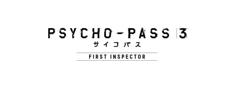 Data di uscita per Psycho-Pass 3 first inspector