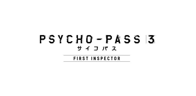 Data di uscita per Psycho-Pass 3 first inspector