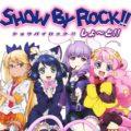 Nuovo anime per la serie Show By Rock!!