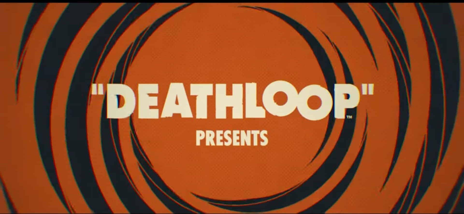 Deathloop trailer gameplay